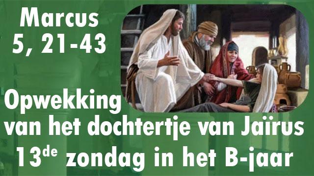 """Featured image for """"Eucharistie 13de zondag in het B-jaar 26-27/06"""""""